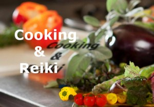 cooking and reiki